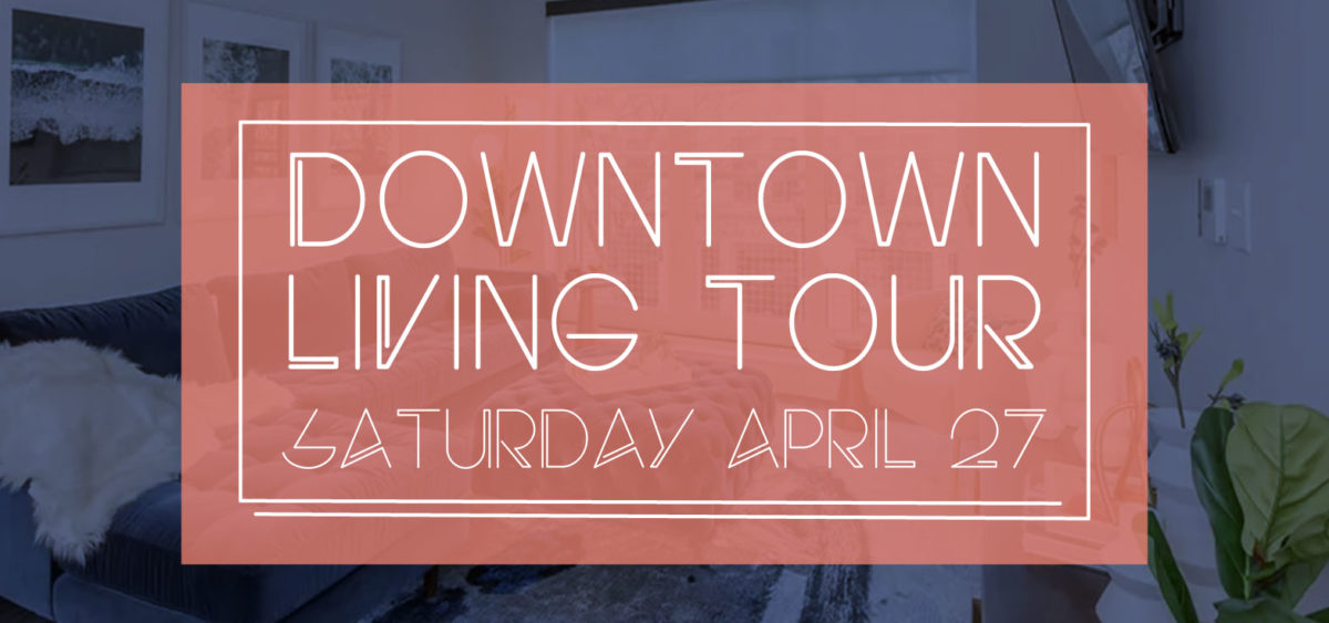 Downtown Living Tour 2019 Image