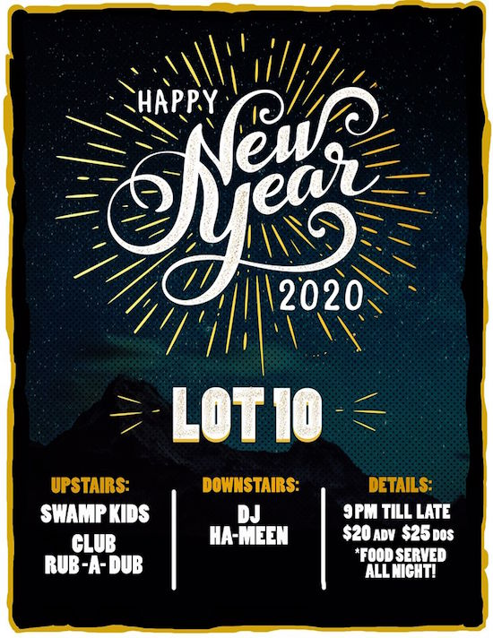 Lot 10 New Year's Eve Party