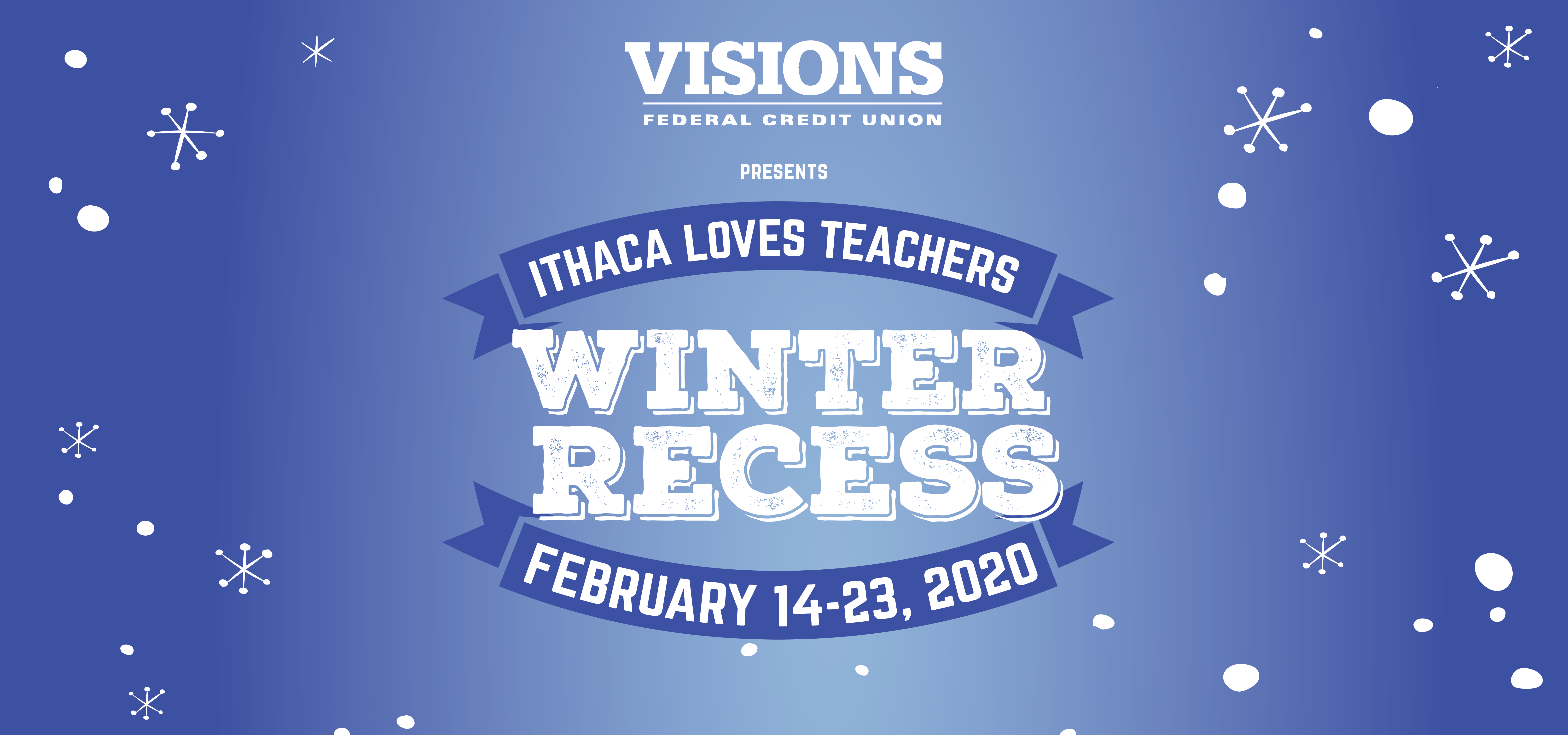 Winter Recess Ithaca Loves Teachers Ad