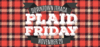 Plaid Friday Event Image